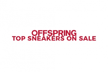 Top Sneakers On Sale at Offspring!